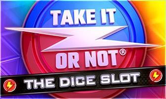 take it or not dice slot logo